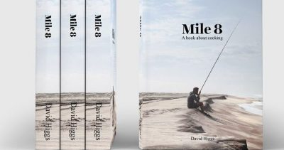 Chef David Higgs releases his first cookbook:  Mile 8
